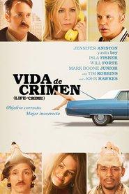 Life of Crime (Vida de crimen)