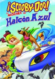 Scooby-doo: La máscara del Halcón azul
