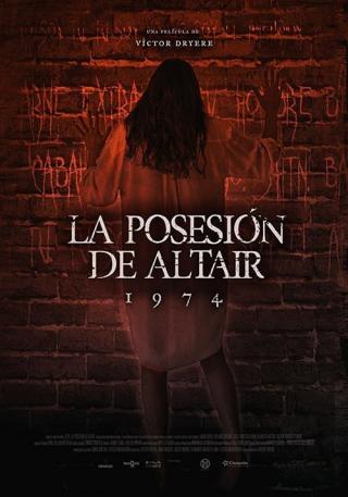 1974: La posesión de Altair (2018)