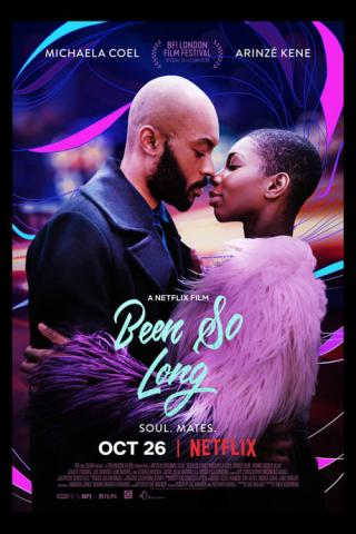 Been so long: Y todo cambió (2018)