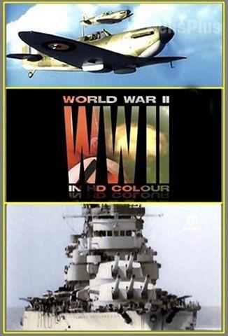 La Segunda Guerra Mundial a Todo Color
